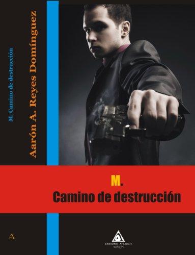 Portada del libro M. Camino de Destrucción