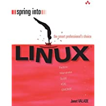 Spring Into Linux by Janet Valade (2011-02-08)