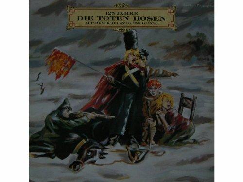 125 Jahre Die Toten Hosen Auf Dem Kreuzzug Ins Glück (2 LPs) [Vinyl LP record] [Schallplatte] (Vinyl-schallplatte Tote)
