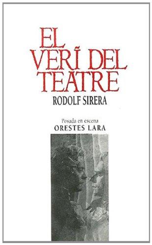 El veri del teatre (Teatre de repertori) por Rodolf Sirera