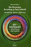 Bioresonanz nach Paul Schmidt: Einführung - Geräte - Anwendung. Englische Ausgabe