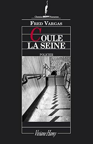 Coule la seine (Chemins nocturnes)