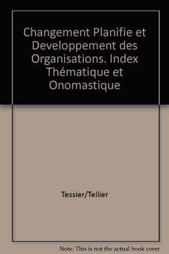 Changement planifié et développement des organisations par Roger Tessier, Yvan Tellier