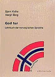 God Tur. Lehrbuch der norwegischen Sprache und Schlüssel zu den Übungen: God Tur, Lehrbuch der norwegischen Sprache, Lehrbuch