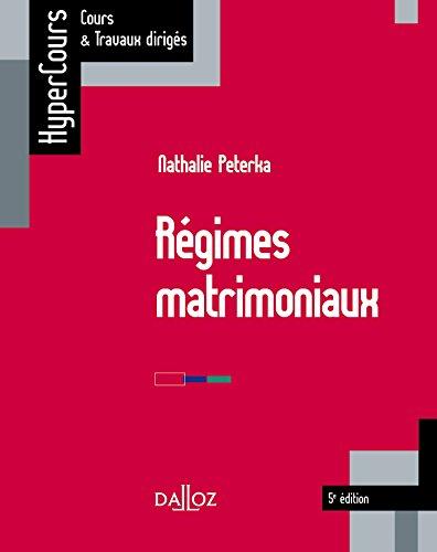 Régimes matrimoniaux - 5e éd. par Nathalie Peterka