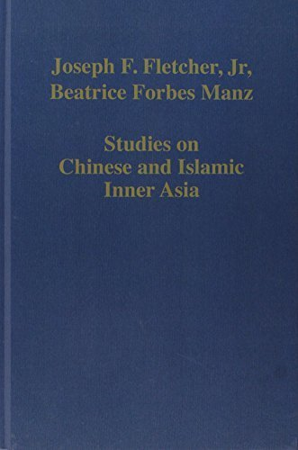 Studies on Chinese and Islamic Inner Asia (Variorum Collected Studies Series) by Joseph F. Fletcher (1995-04-28)