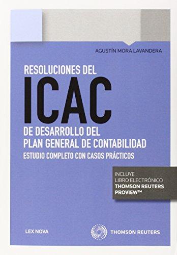 Resoluciones del ICAC de dasarrollo del plan general de contabilidad (Monografía) por Agustín Mora Lavandera