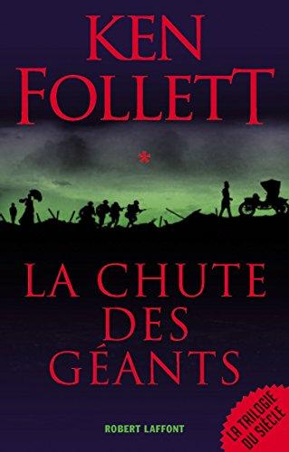 La Chute des géants par Ken Follett