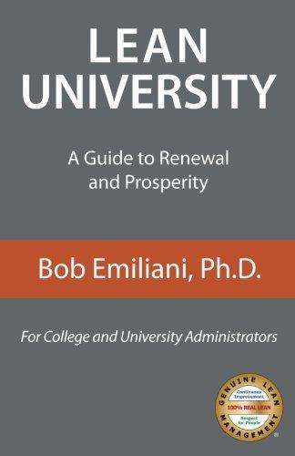 Lean University: A Guide to Renewal and Prosperity by Bob Emiliani (3-Jun-2015) Paperback