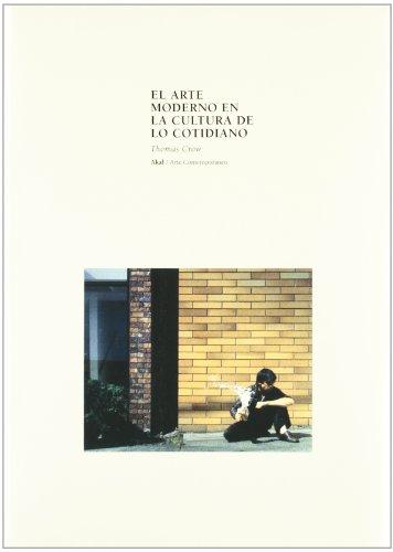 El arte moderno en la cultura de lo cotidiano (Arte contemporáneo)