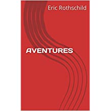 AVENTURES (French Edition)
