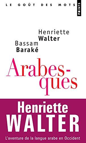 Arabesques - L'aventure de la langue arabe en Occident
