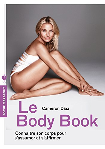 Le body book: Connaître son corps pour s'assumer et s'affirmer