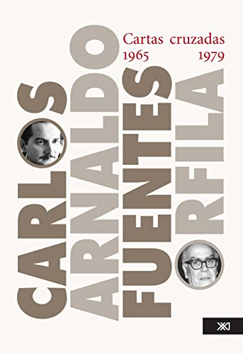 Cartas cruzadas (1965-1979) por Carlos Fuentes