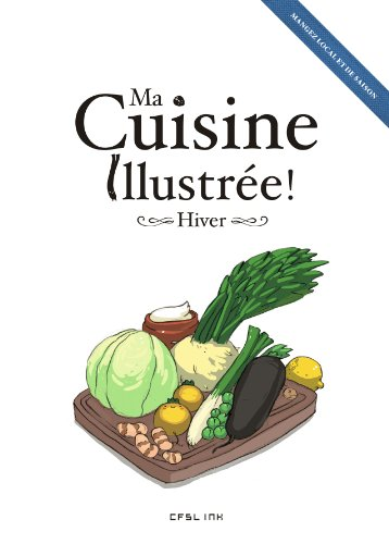 Ma cuisine illustrée ! : Hiver