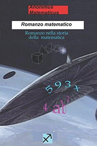 Romanzo matematico: Romanzo nella storia della matematica