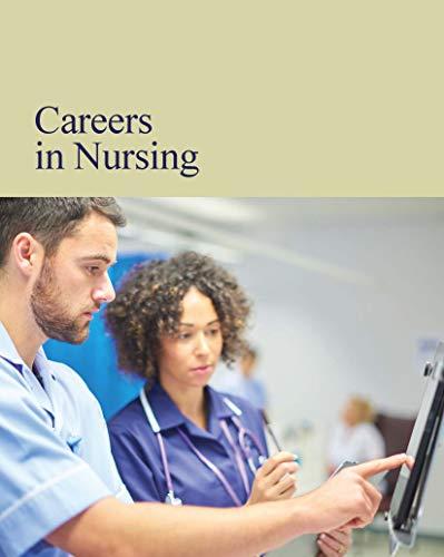 Careers in Nursing: Print Purchase Includes Free Online Access (Careers Series)