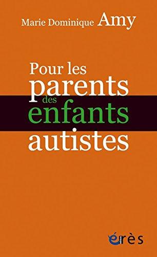 POUR LES PARENTS D'ENFANT AUTISTE