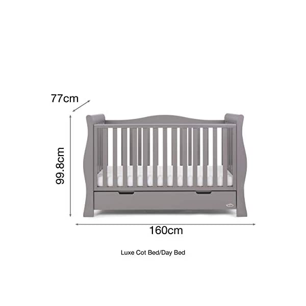 Obaby Stamford Sleigh Luxe Cot Bed - Taupe Grey Obaby Adjustable 3 position mattress height Bed ends split to transforms into toddler bed Includes matching under drawer for storage 8