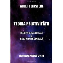 Teoria relativitatii: Relativitatea speciala si relativitatea generala