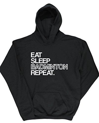 HippoWarehouse Eat Sleep Badminton Repeat jersey sudadera con capucha suéter derportiva unisex niños niñas