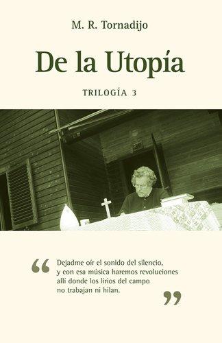 De la Utopía (Trilogía poética n 3)