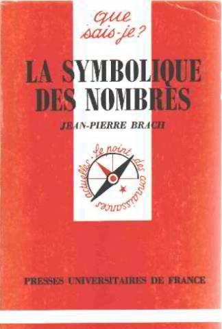 La symbolique des nombres par Jean-Pierre Brach