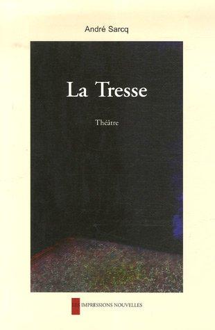 La Tresse par André Sarcq