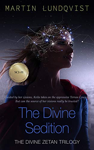 The Divine Sedition (The Divine Zetan Trilogy Book 2) by Martin Lundqvist