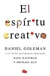 El espíritu creativo par Daniel Goleman