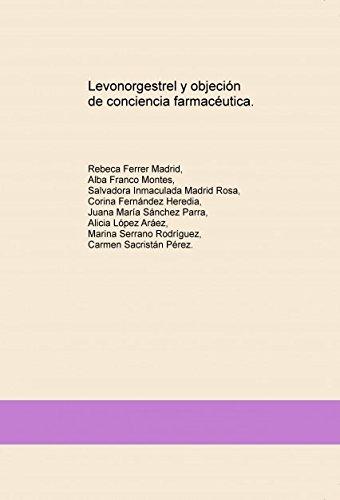 Levonorgestrel y objeción de conciencia farmacéutica.