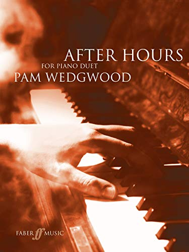 After Hours Piano Duets (Faber Edition: After Hours) (Und Piano Duets Faber Faber)