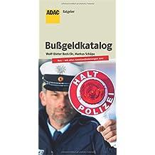 Der aktuelle Bußgeldkatalog: 17. Auflage (ADAC Fachliteratur)