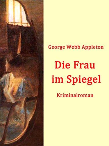 Die Frau im Spiegel: Kriminalroman
