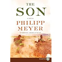 By Meyer, Philipp ( Author ) [ The Son LP - Large Print ] May - 2013 { Paperback }