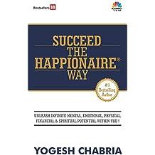 Succeed the Happionaire Way