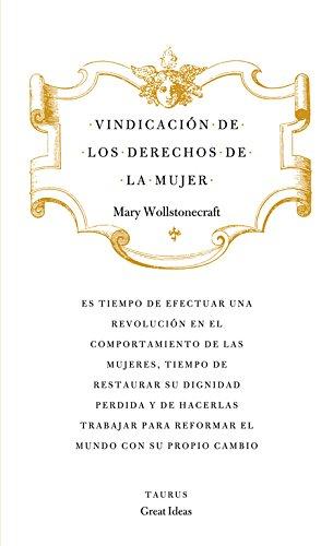 Vindicación de los derechos de la mujer (Serie Great Ideas 19) por Francisco De Quevedo
