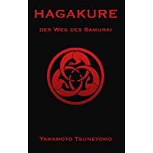 Hagakure: Der Weg des Samurai