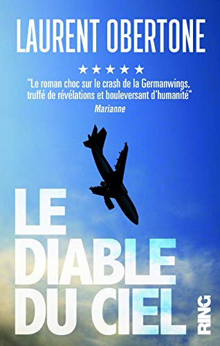 Le Diable du ciel - Le roman vrai du vol 9525 de la Germanwings