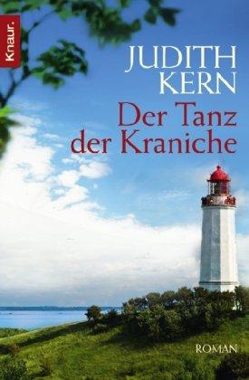 Buchseite und Rezensionen zu 'Der Tanz der Kraniche: Roman' von Judith Kern