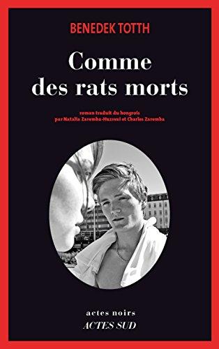 Comme des rats morts (Actes noirs) (French Edition)