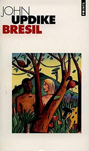 Brésil par John Updike