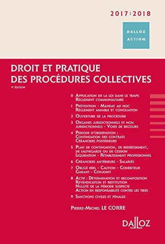 Droit et pratique des procédures collectives 2017/2018 - 9e éd. par Pierre-Michel Le Corre
