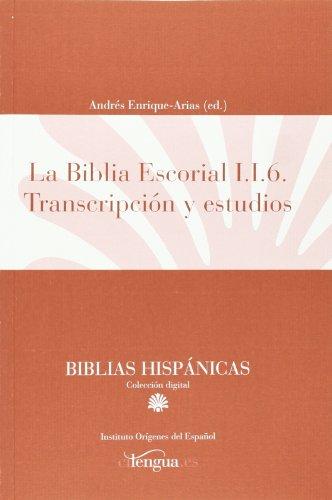 La Biblia Escorial I.I.6 : transcripción y estudios