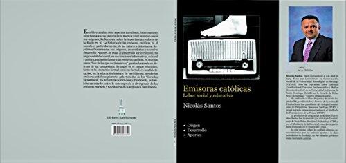Emisoras católicas: Labor social y educativa. (Emisora1) por Nicolás Santos