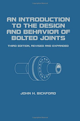 Downloadpdf an introduction to the design and behavior of bolted downloadpdf an introduction to the design and behavior of bolted joints third edition revised and expanded mechanical engineering by john bickford fandeluxe Image collections