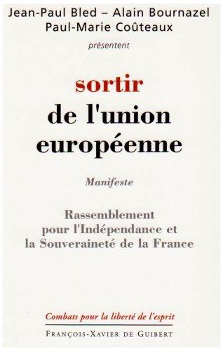 Sortir de l'Union europenne : Programme du RIF (Rassemblement pour l'Indpendance et la Souverainet de la France)