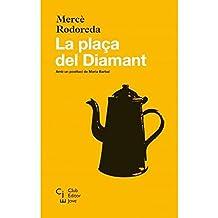 La plaça del Diamant (Club editor jove)