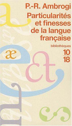 Particularités et finesses de la langue française