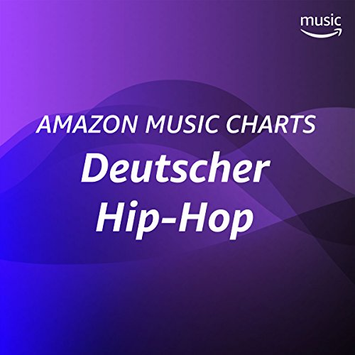 Amazon Music Charts: Deutscher Hip-Hop